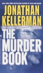 The Murder Book ebook by Jonathan Kellerman