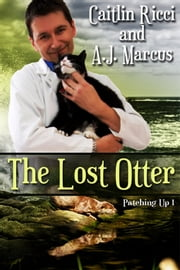 The Lost Otter ebook by Caitlin Ricci,A.J. Marcus