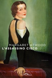 L'assassino cieco ebook by Margaret Atwood