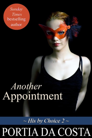 Another Appointment - His by Choice, #2 ebook by Portia Da Costa