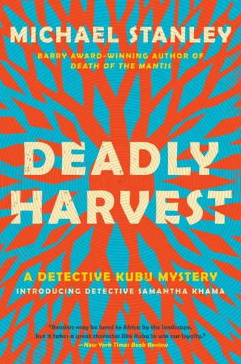 Deadly Harvest - A Detective Kubu Mystery ebook by Michael Stanley