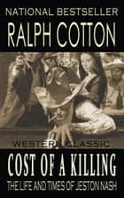Cost of a Killing ebook by Ralph Cotton