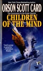 Children of the Mind ebook by Orson Scott Card