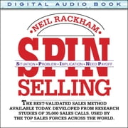 SPIN Selling - Situation Problem Implication Need-Payoff ebook by Kobo.Web.Store.Products.Fields.ContributorFieldViewModel