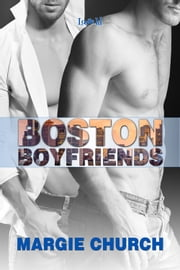 Boston Boyfriends ebook by Margie Church