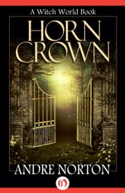 Horn Crown ebook by Andre Norton