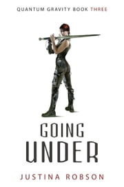 Going Under ebook by Justina Robson
