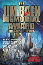 The Jim Baen Memorial Award: The First Decade ebook by William Ledbetter