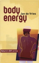 Body Energy ebook by Jan de Vries