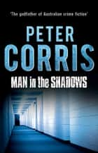 Man in the Shadows - Cliff Hardy 11 ebook by