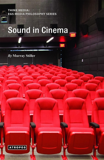 Sound in Cinema ebook by Murray Stiller