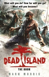 Dead Island ebook by Mark Morris