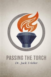 Passing the Torch ebook by Jack Trieber