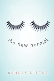 The New Normal ebook by Ashley Little