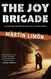 The Joy Brigade ebook by Martin Limon