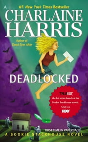 Deadlocked - A Sookie Stackhouse Novel ebook by Kobo.Web.Store.Products.Fields.ContributorFieldViewModel