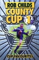 County Cup (1): Cup Favourites eBook by Rob Childs