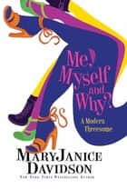 Outta The Bag: A Prequel Story to ME, MYSELF AND WHY? ebook by MaryJanice Davidson