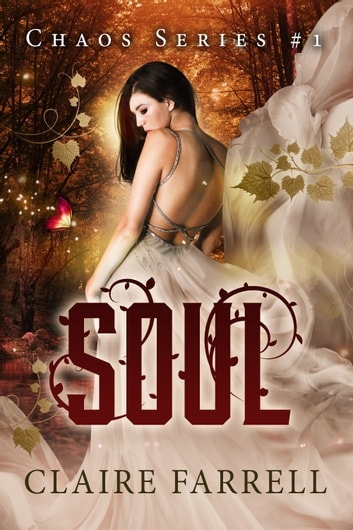 Soul (Chaos #1) ebook by Claire Farrell