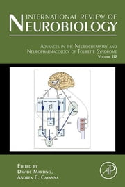 Advances in the Neurochemistry and Neuropharmacology of Tourette Syndrome ebook by Davide Martino,Andrea E Cavanna