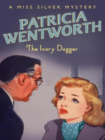 Ivory Dagger ebook by Patricia Wentworth