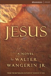 Jesus ebook by Walter Wangerin Jr.