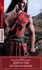 Séduite par un Highlander ebook by Michelle Willingham