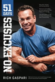 51 Days - No Excuses ebook by Rich Gaspari