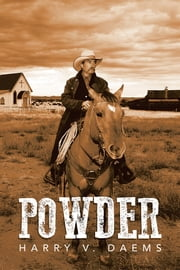 POWDER ebook by Harry V. Daems