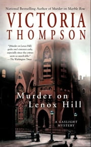 Murder on Lenox Hill - A Gaslight Mystery ebook by Victoria Thompson
