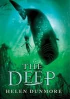 The Deep ebook by Helen Dunmore
