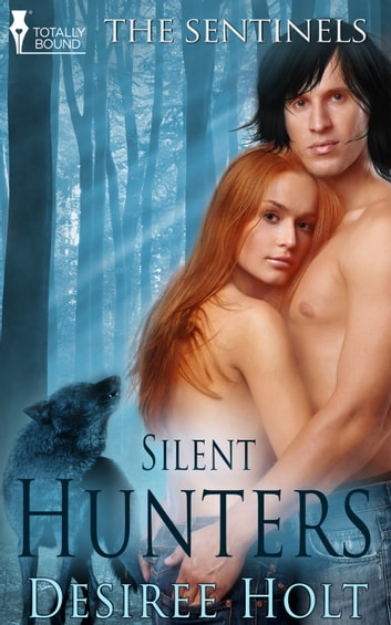 Silent Hunters ebook by Desiree Holt