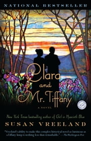Clara and Mr. Tiffany - A Novel ebook by Susan Vreeland
