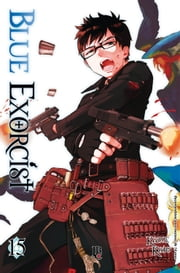 Blue Exorcist vol. 15 eBook by Kazue Kato