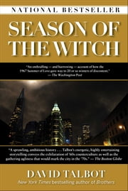Season of the Witch - Enchantment, Terror and Deliverance in the City of Love ebook by Kobo.Web.Store.Products.Fields.ContributorFieldViewModel