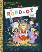 The Road to Oz ebook by L Frank Baum, Peter Archer