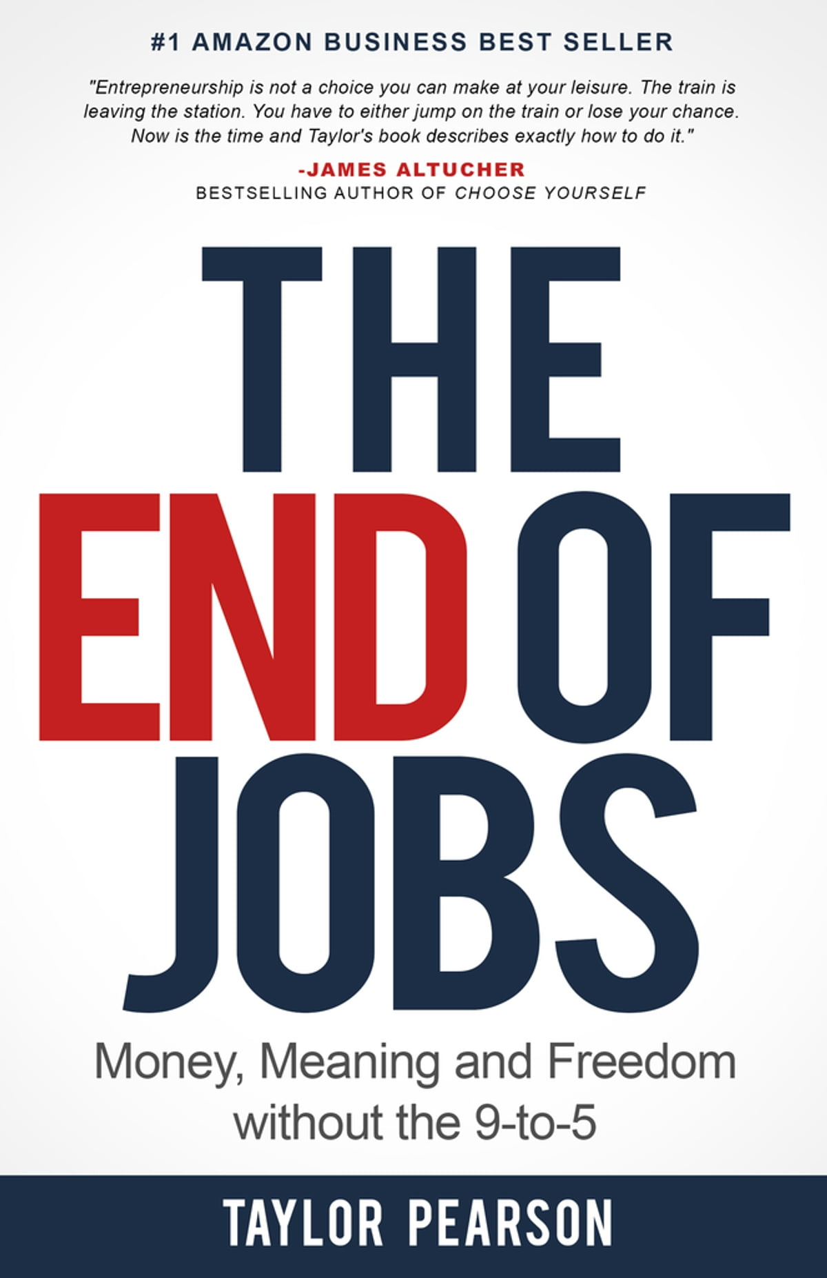 The End Of Jobs: Money, Meaning And Freedom Without The 9to