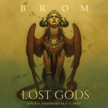 Lost Gods - A Novel audiobook by Brom
