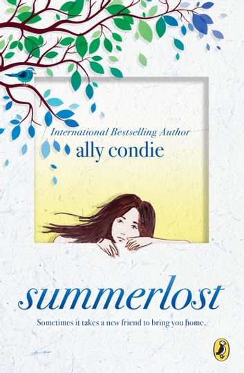 Summerlost ebook by ally condie 9780399187209 rakuten kobo summerlost ebook by ally condie fandeluxe Images