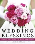 Wedding Blessings ebook by June Cotner
