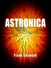 Astronica ebook by Frank Desmedt