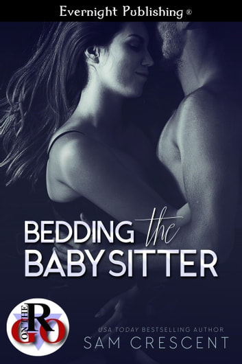 Bedding the Babysitter ebook by Sam Crescent