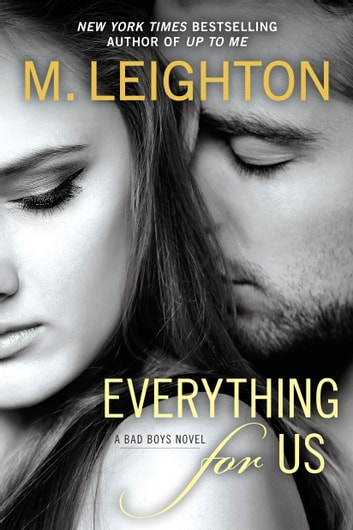 Everything for Us ebook by M. Leighton