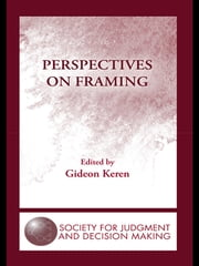 Perspectives on Framing ebook by Gideon Keren