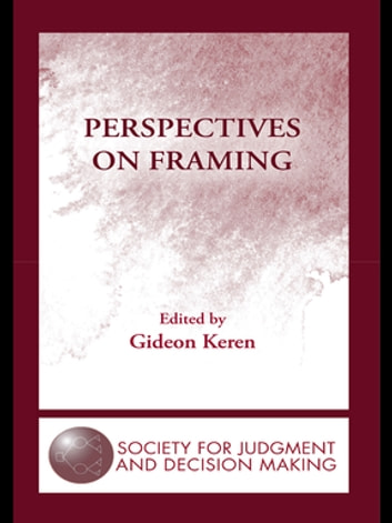 Perspectives on Framing ebook by