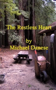 The Restless Heart ebook by Michael Danese