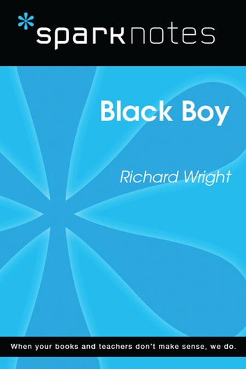 Black Boy (SparkNotes Literature Guide) ebook by SparkNotes