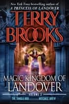 The Magic Kingdom of Landover Volume 2 ebook by Terry Brooks