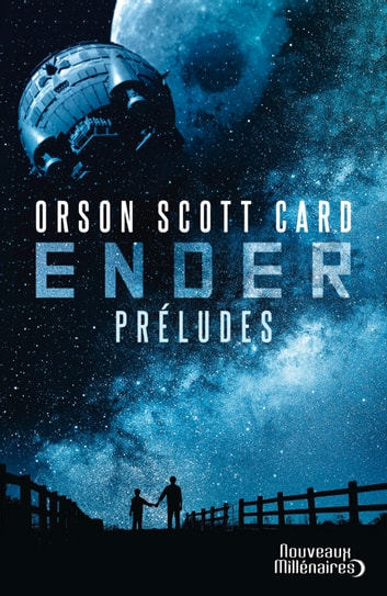 Le cycle d'Ender. Préludes ebook by Orson Scott Card