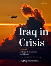 Iraq in Crisis ebook by Anthony H. Cordesman,Sam Khazai